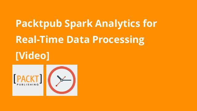 packtpub-spark-analytics-for-real-time-data-processing-video